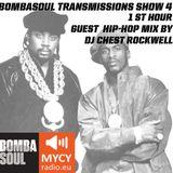 Bombasoul Transmissions show #4 on MYCYradio.eu (1st Hour DJ Chest Rockwell guest mix)