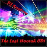 The Last Hoorah Part 1 - DJ Kryptonn