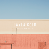 Layla Cold - House Mix Vol.1