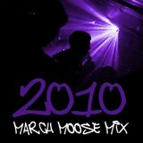 March Moose Mix 2010