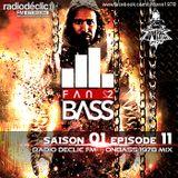 """Dubstep mix show """"Fan2Bass"""" S01 EP11 - OnBass mix (Radio Declic FM)"""