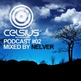 CELSIUS PODCAST #02 – Mixed by Nelver