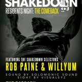 Residents Shakedown Live June 13th, 2015 - Rob Paine + Willyum