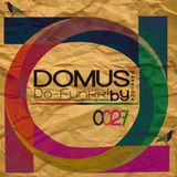 027 Veintiseite - Domus Sessions Mixed & Compiled by Do-Funkk!