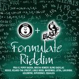 Formulate Riddim Mix (2019) Praj - X,Bebble Time,Popsy Badda,Mocha Remedy (Gaga & Worl Blast Music)