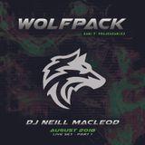 Wolfpack - August 2018 (Live Set pt 1) DJ Neill MacLeod