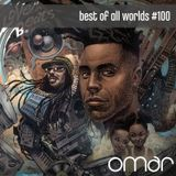 best of all worlds #100