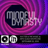 The Music & Arts Guild Showcase, Episode 101 :: Mindful Dynasty :: 20 SEP 2018