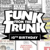 Funk From The Trunk - 10th Anniversary Mix