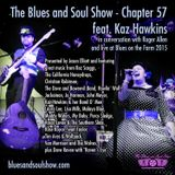 The Blues and Soul Show - Chapter 57, featuring Kaz Hawkins