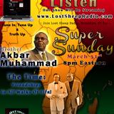 "Lost Sheep Radio #8: Min Akbar Muhammad: ""The Time & Friendships in All Walks of Life"""