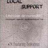 Local Support #24 *Delikatess Live*