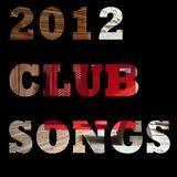 2012 CLUB SONGS