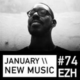 EZH (Jazz, Nu-Jazz, Beats) \\ January New Music ft Shabaka Hutchings and Ashley Henry