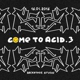 Come to Acid vol. 3 @ Warsaw_hardware live