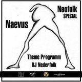 Radio & Podcast : DJ Nederfolk : Naevus / Neofolk UK