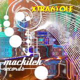 MackiteK Records set -- Xtra6Tole