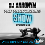 The Turntables Show #26 by DJ Anhonym