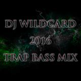 2016 trap bass mix