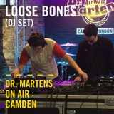 Loose Bones (DJ Set) | Dr. Martens On Air: Camden