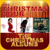 THE CHRISTMAS HOUR : THE CHRISTMAS ALBUMS