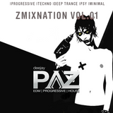 ZmixNation vol.01 |progressive |techno |deep trance |psy |minimal