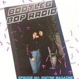 Bootleg Bop Radio: Episode 001 - Enzyne Magazine