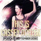 This is Cassey Doreen // Podcast September 2016