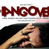 The Hangover w/ Frankie Fizz and Throboy