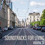 Soundtracks for Living - Volume 50