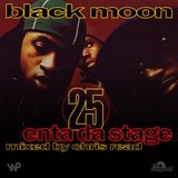 Black Moon 'Enta Da Stage' 25th Anniversary Mixtape