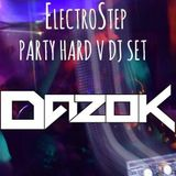 ElectroStep Party Hard V DJ SET (part 2)