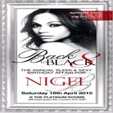 BACK II BLACK PT 8 (SAT 18TH APRIL 2015).. THE BIRTHDAY PARTY FOR NIGEL B (SOULFUL HOUSE PROMO CD)