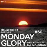 Monday Glory #60
