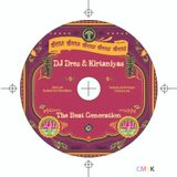 The Beat Generation Mix - DJ Drez & The Kirtaniyas