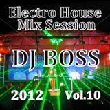 DJ BOSS Electro House Mix Session Vol.10