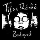 Felkelők - Tilos Radio, Budapest FM 90.3 16-06-2014 05-07am