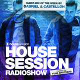 Housesession Radioshow #1017 feat. Gabriel & Castellon (09.06.2017)
