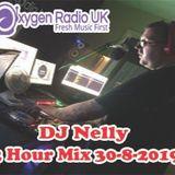DJ Nelly 2 Hour Mix Oxygen Radio 30-8-2019