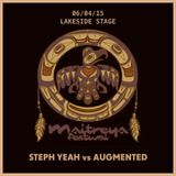 Augmented VS Steph Yeah @ By The Lake Stage - Maitreya Festival 2015