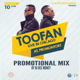 TOOFAN LIVE IN CHICAGO PROMOTIONAL MIX