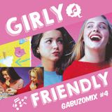GABUZOMIX #4 - GIRLY FRIENDLY