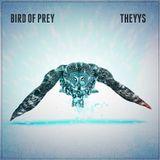 THEYYS - Bird Of Prey