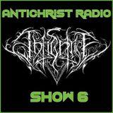 Antichrist Radio: Show 6: Death / Black / Thrash / Symphonic / Doom Metal