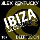 107.DEEPFUSION @ IBIZAGLOBALRADIO (Alex Kentucky) 28/11/17