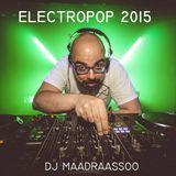 Maadraassoo - ElectroPOP 2015