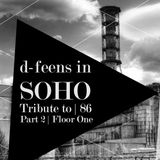 d-feens in SOHO SOPOT '16 - Tribute to 86 - Part 2 Floor One