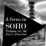 d-feens in SOHO SOPOT '16 - Tribute to 86 - Part 2 Floor One