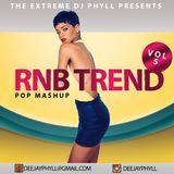 Dj Phyll - RnB Trend Vol.5{POP MASHUP}