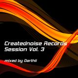 Creatednoise Records Session Vol.3 mixed by Darthii